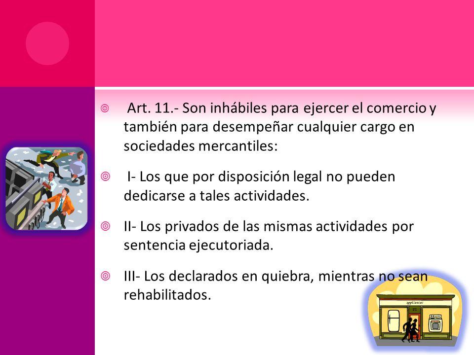 II- Los privados de las mismas actividades por sentencia ejecutoriada.