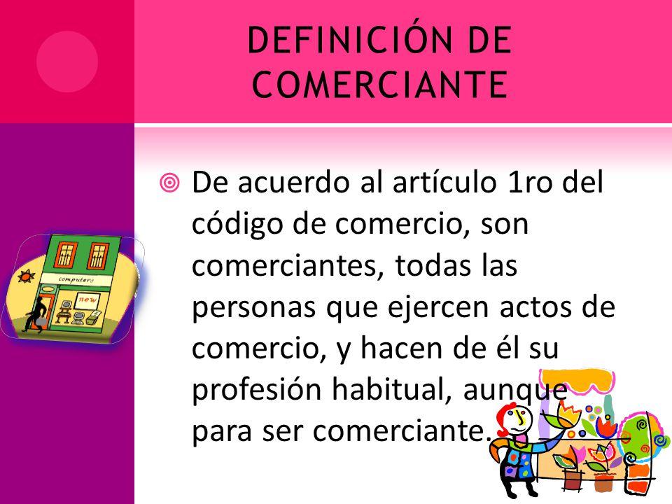 DEFINICIÓN DE COMERCIANTE