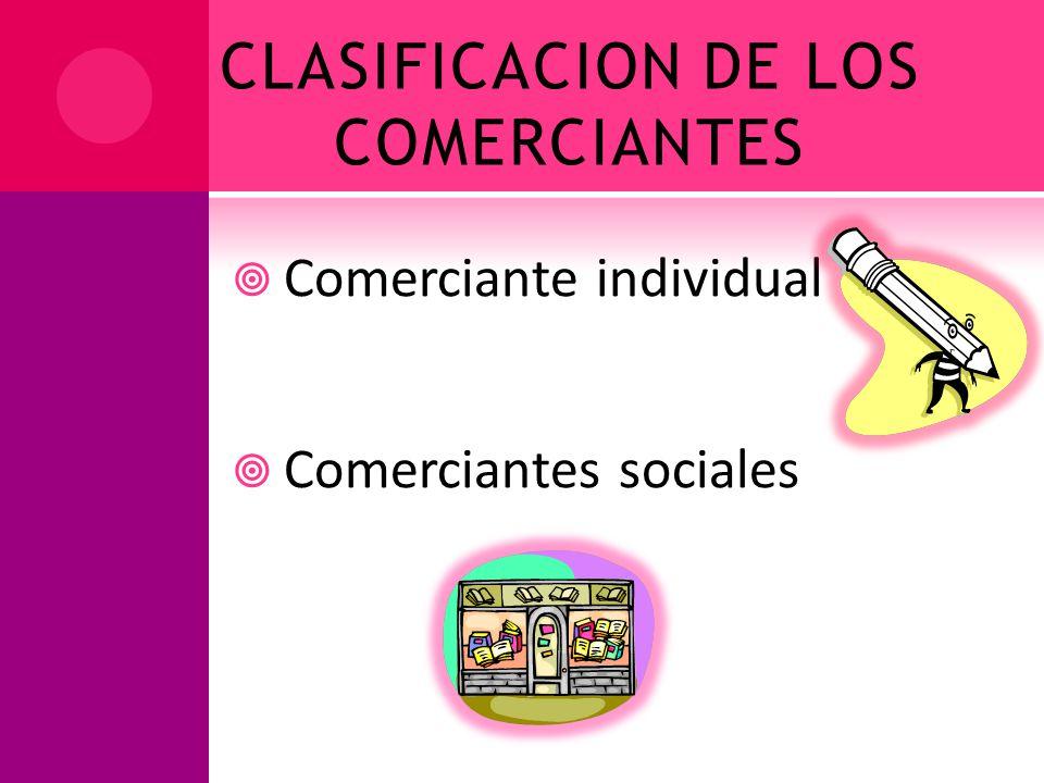CLASIFICACION DE LOS COMERCIANTES