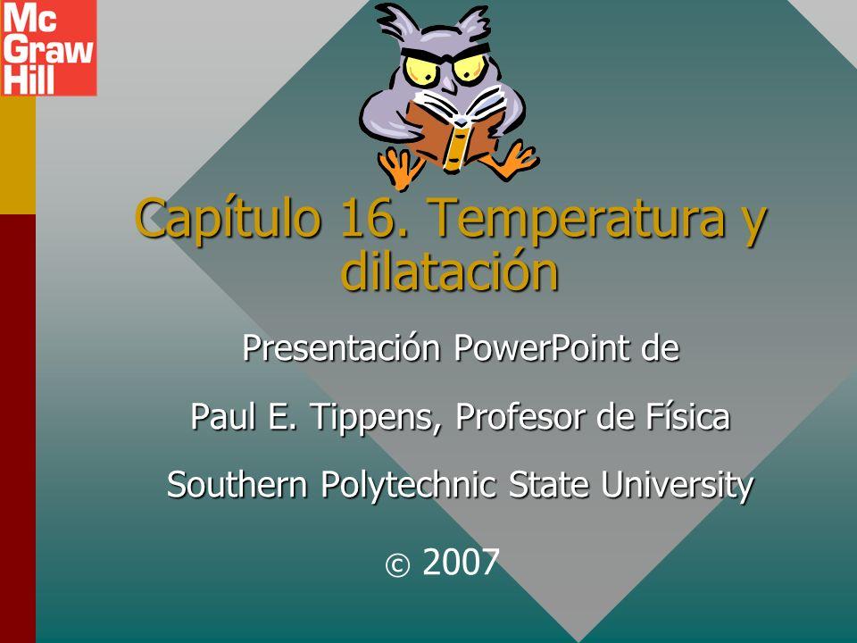 Capítulo 16. Temperatura y dilatación