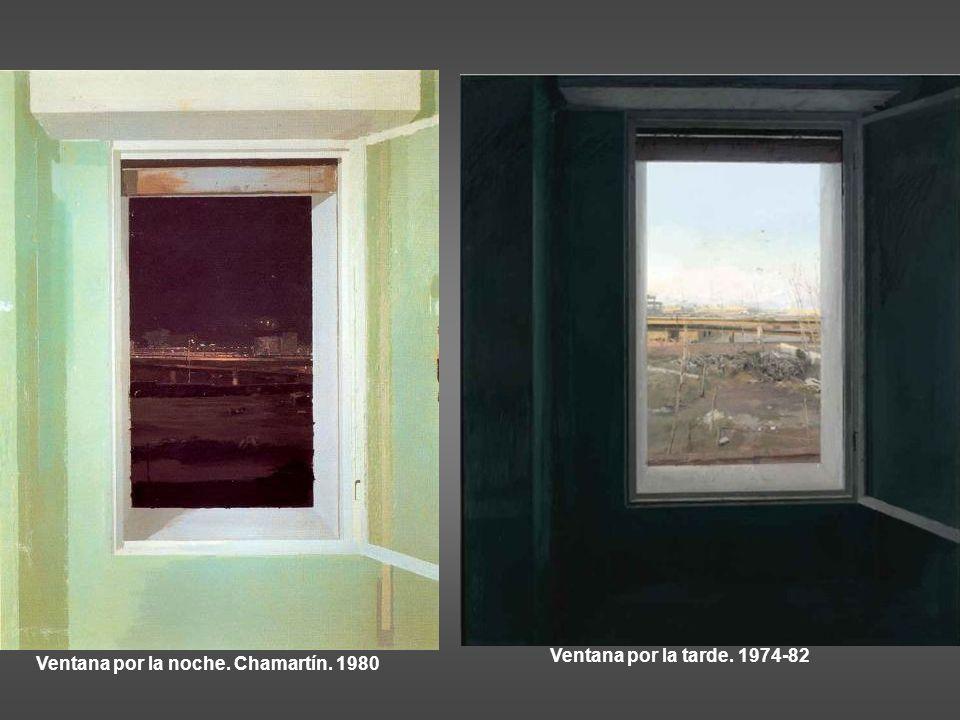 Ventana por la tarde. 1974-82 Ventana por la noche. Chamartín. 1980