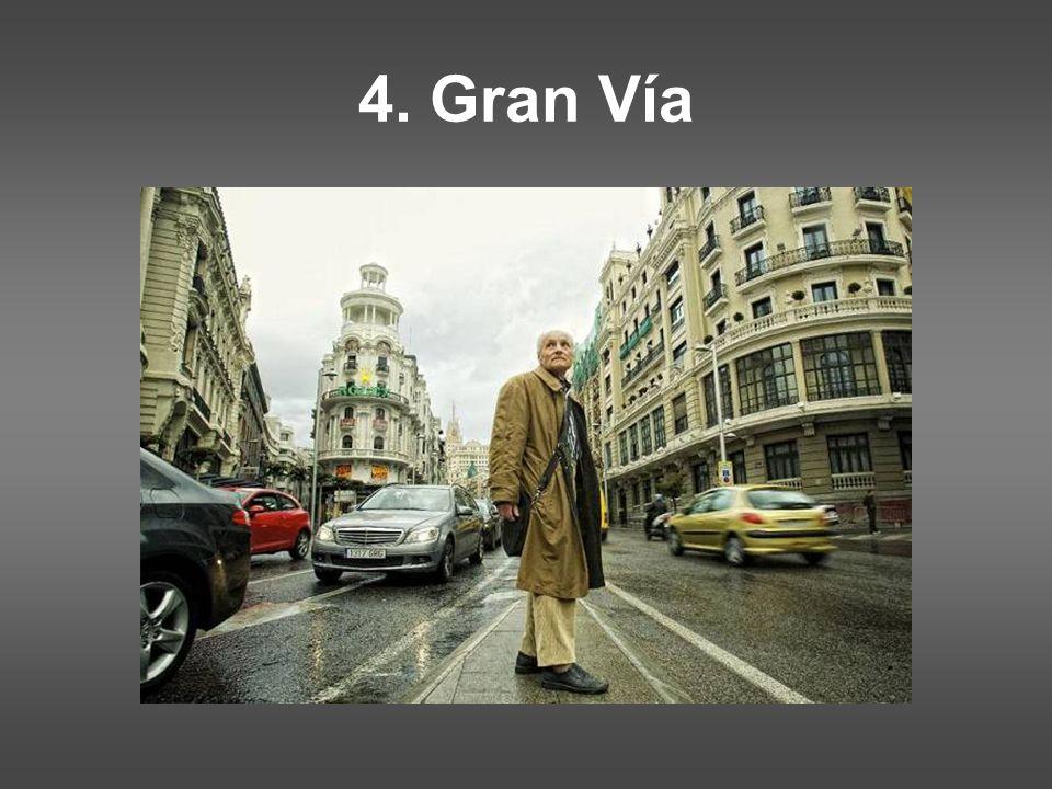 4. Gran Vía