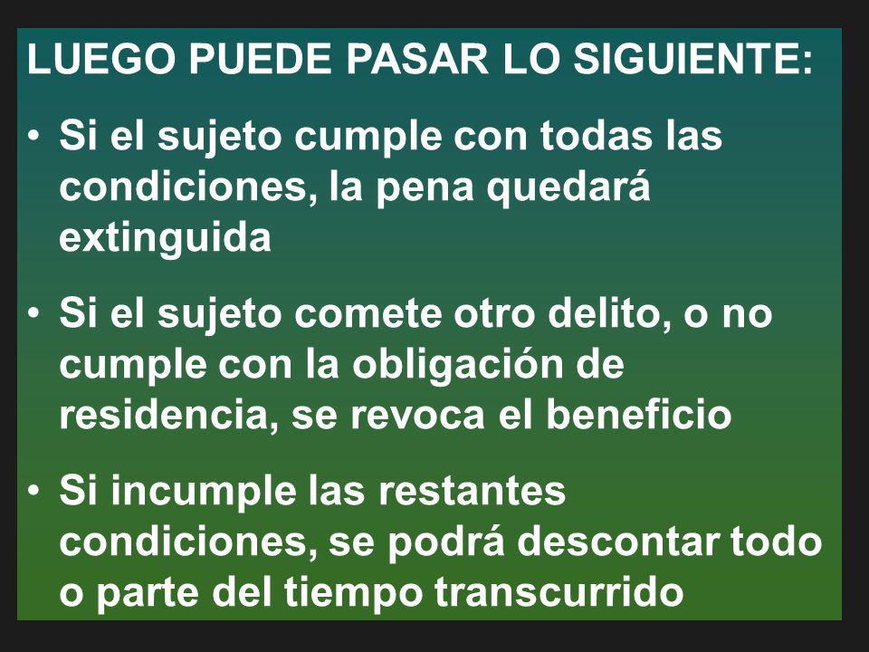 LUEGO PUEDE PASAR LO SIGUIENTE: