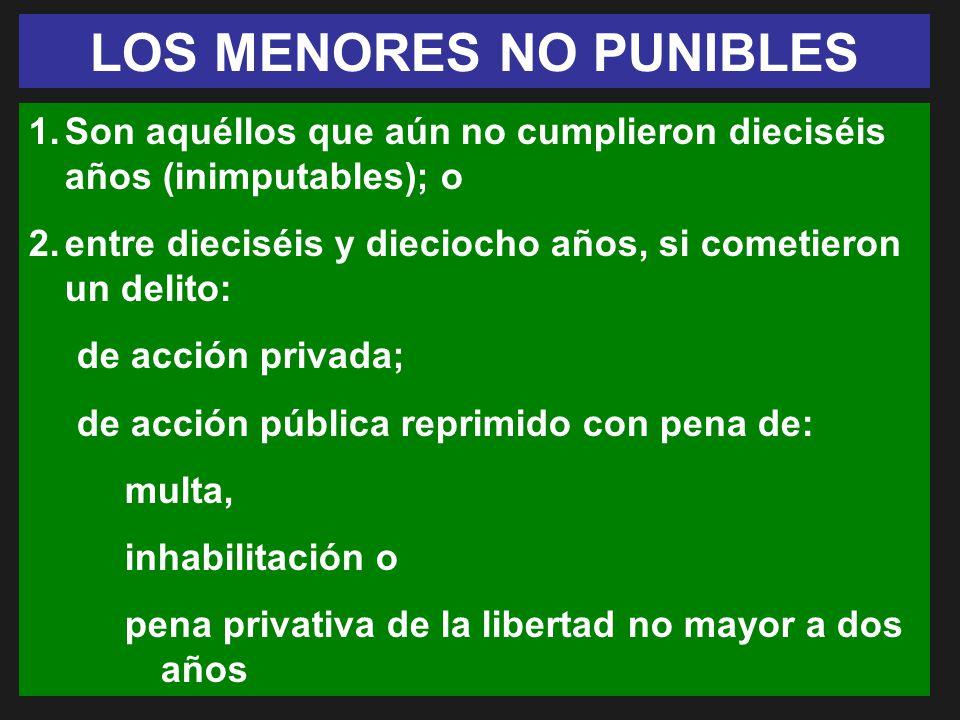 LOS MENORES NO PUNIBLES