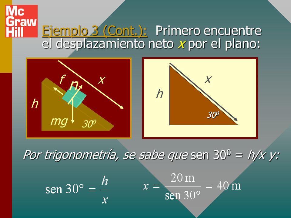 Por trigonometría, se sabe que sen 300 = h/x y: