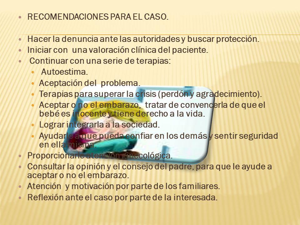 RECOMENDACIONES PARA EL CASO.
