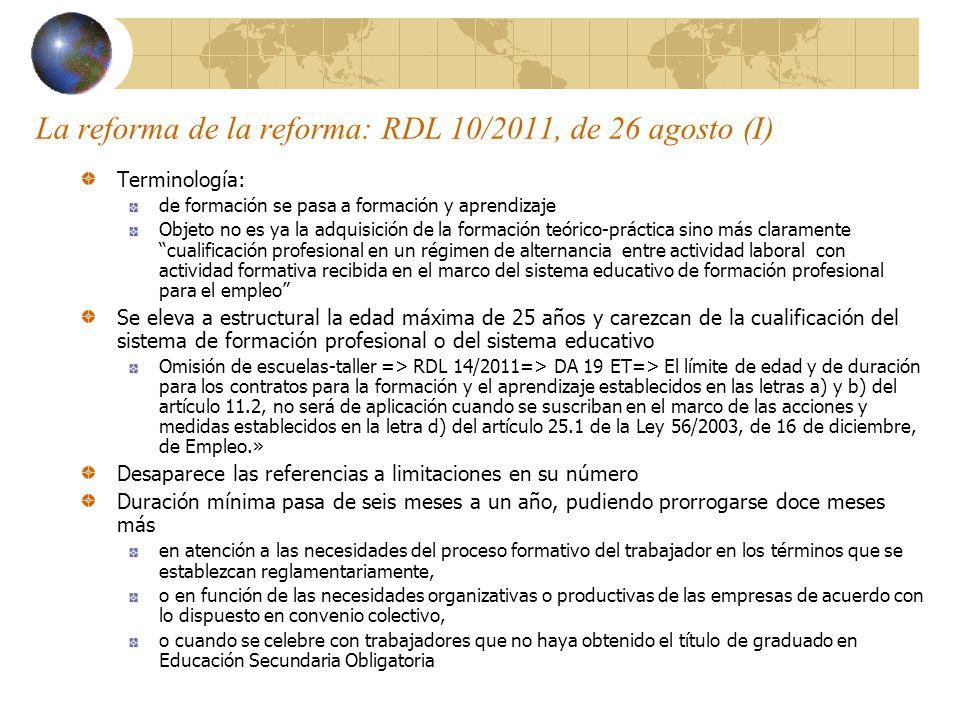 La reforma de la reforma: RDL 10/2011, de 26 agosto (I)