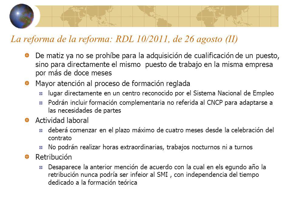La reforma de la reforma: RDL 10/2011, de 26 agosto (II)