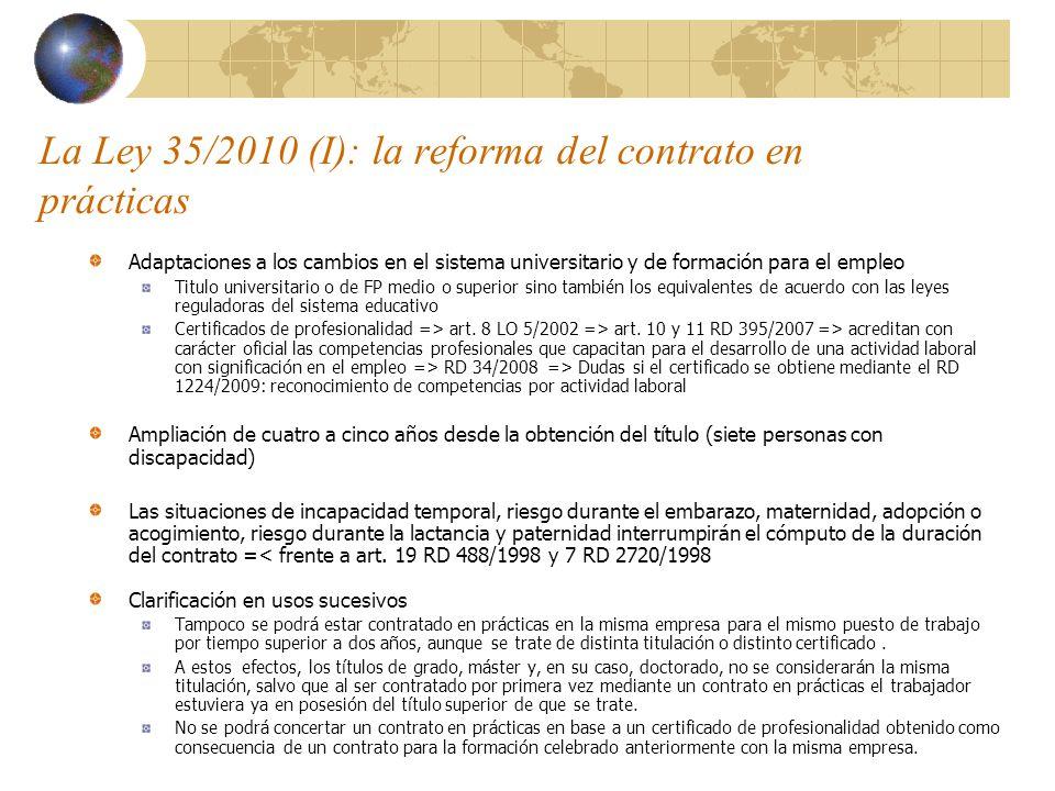 La Ley 35/2010 (I): la reforma del contrato en prácticas