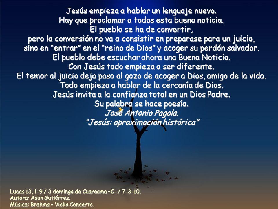 Jesús empieza a hablar un lenguaje nuevo.