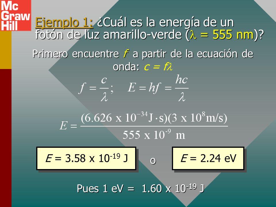 Primero encuentre f a partir de la ecuación de onda: c = fl