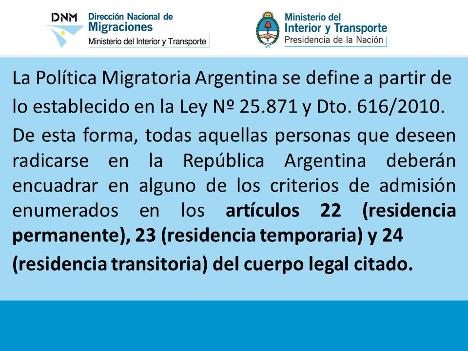 La Política Migratoria Argentina se define a partir de