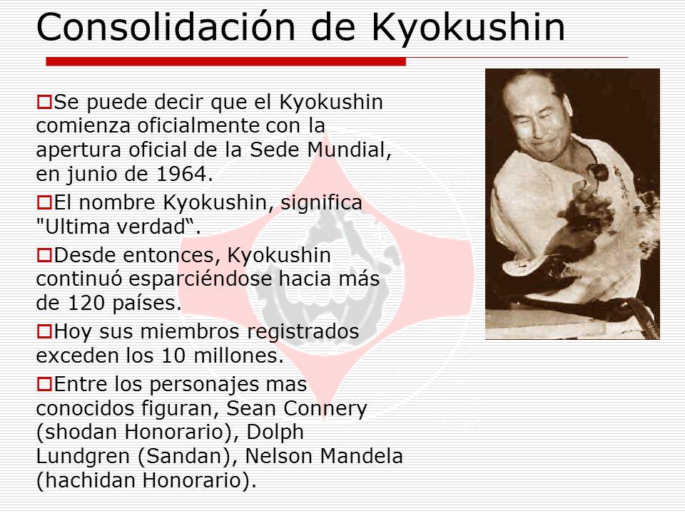 Consolidación de Kyokushin