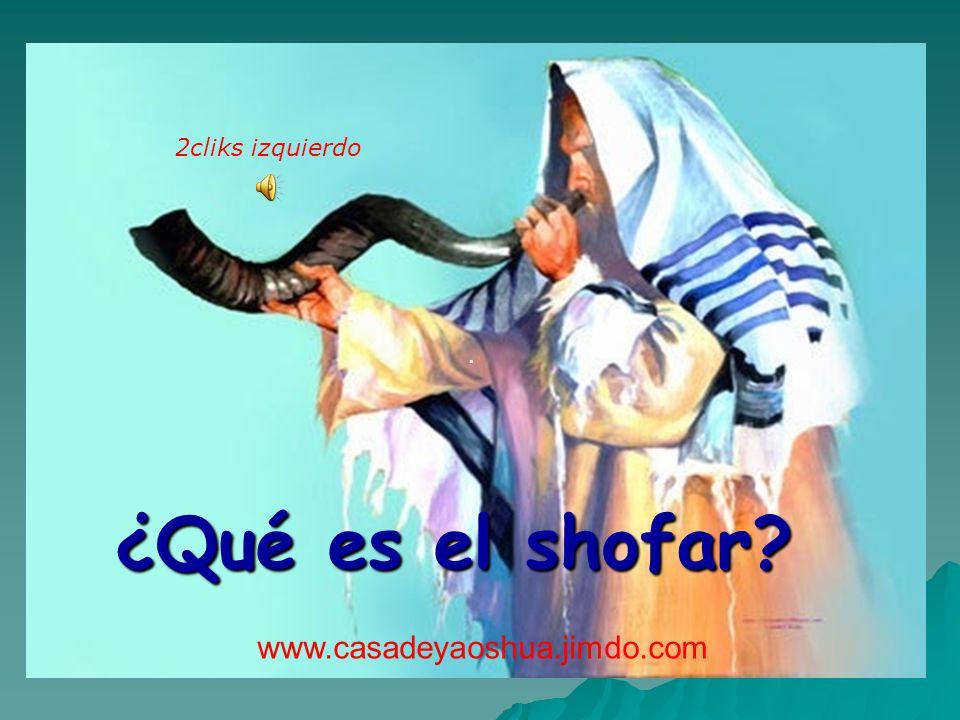 2cliks izquierdo · ¿Qué es el shofar www.casadeyaoshua.jimdo.com