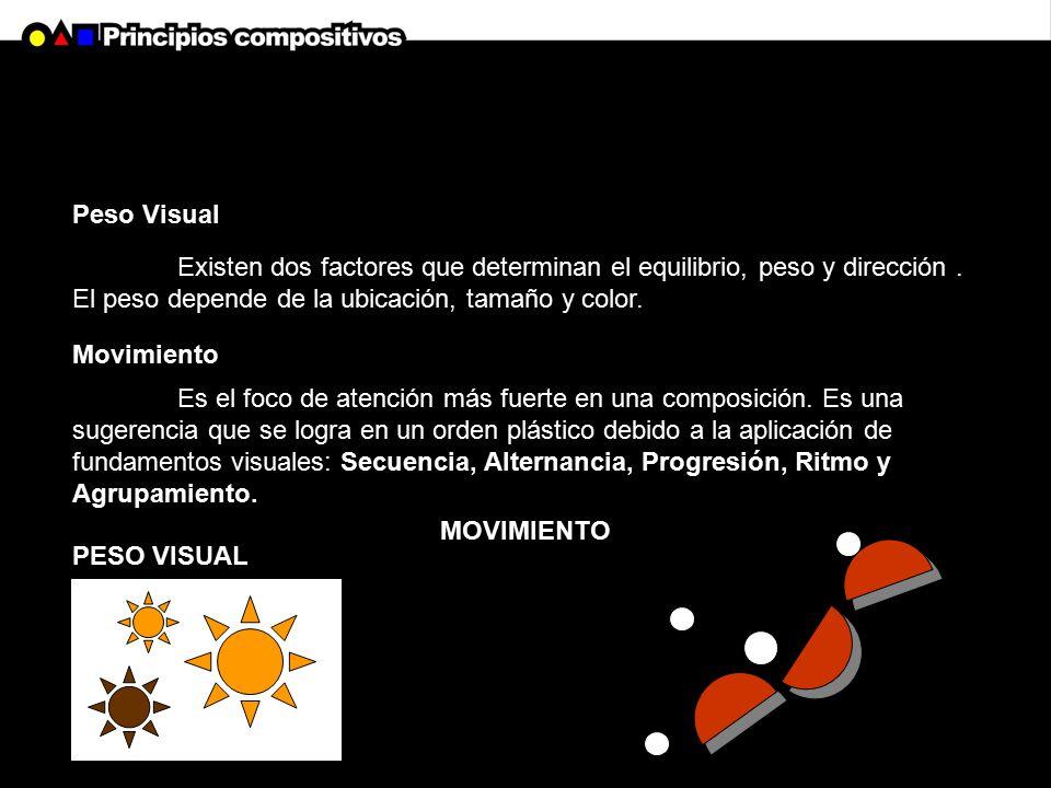 Peso Visual Existen dos factores que determinan el equilibrio, peso y dirección . El peso depende de la ubicación, tamaño y color.