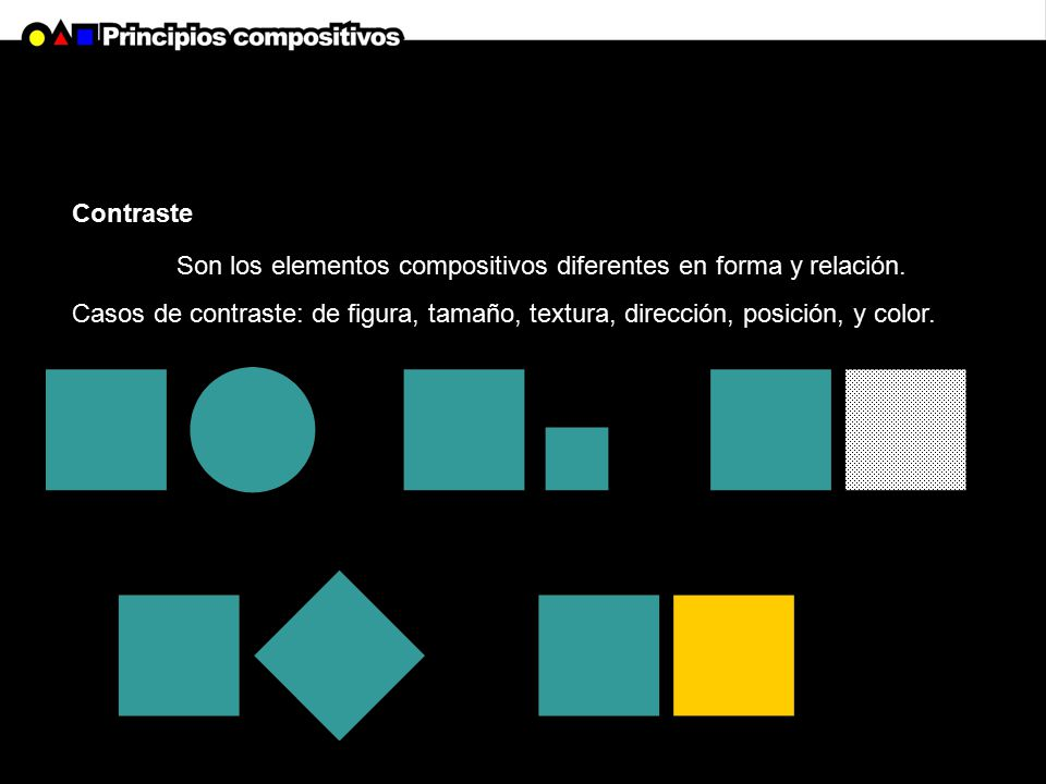 Contraste Son los elementos compositivos diferentes en forma y relación.