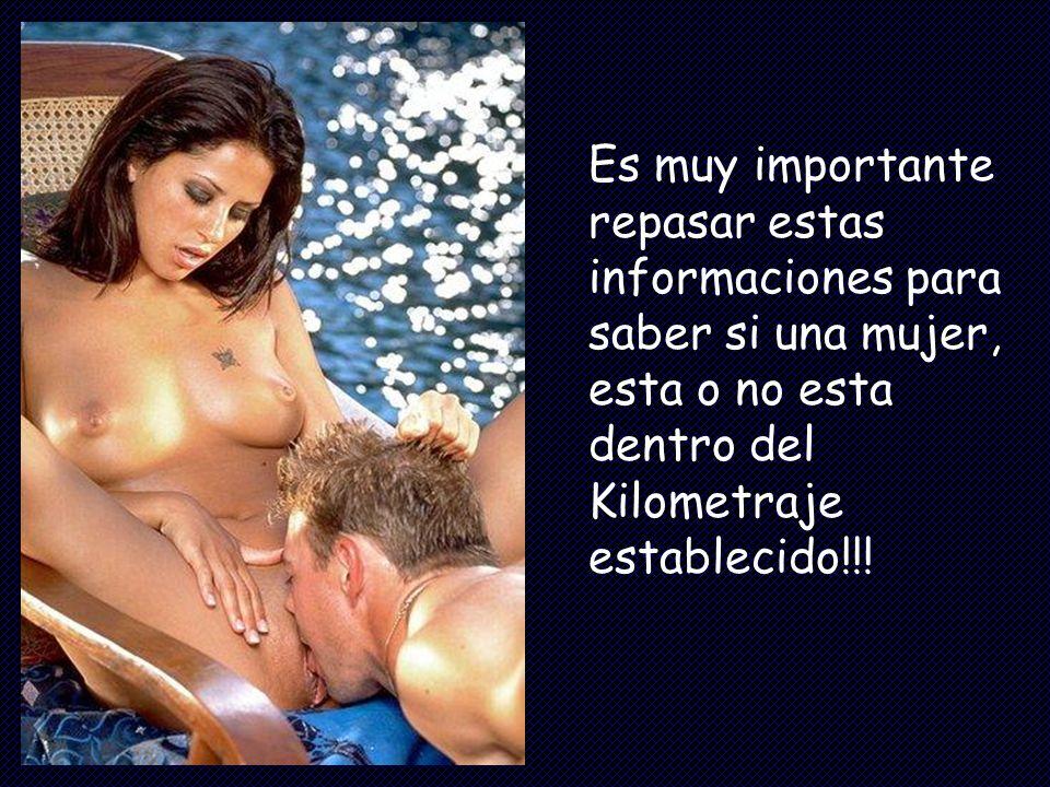 Es muy importante repasar estas informaciones para saber si una mujer, esta o no esta dentro del Kilometraje establecido!!!