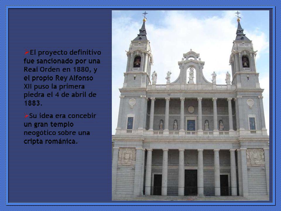 El proyecto definitivo fue sancionado por una Real Orden en 1880, y el propio Rey Alfonso XII puso la primera piedra el 4 de abril de 1883.