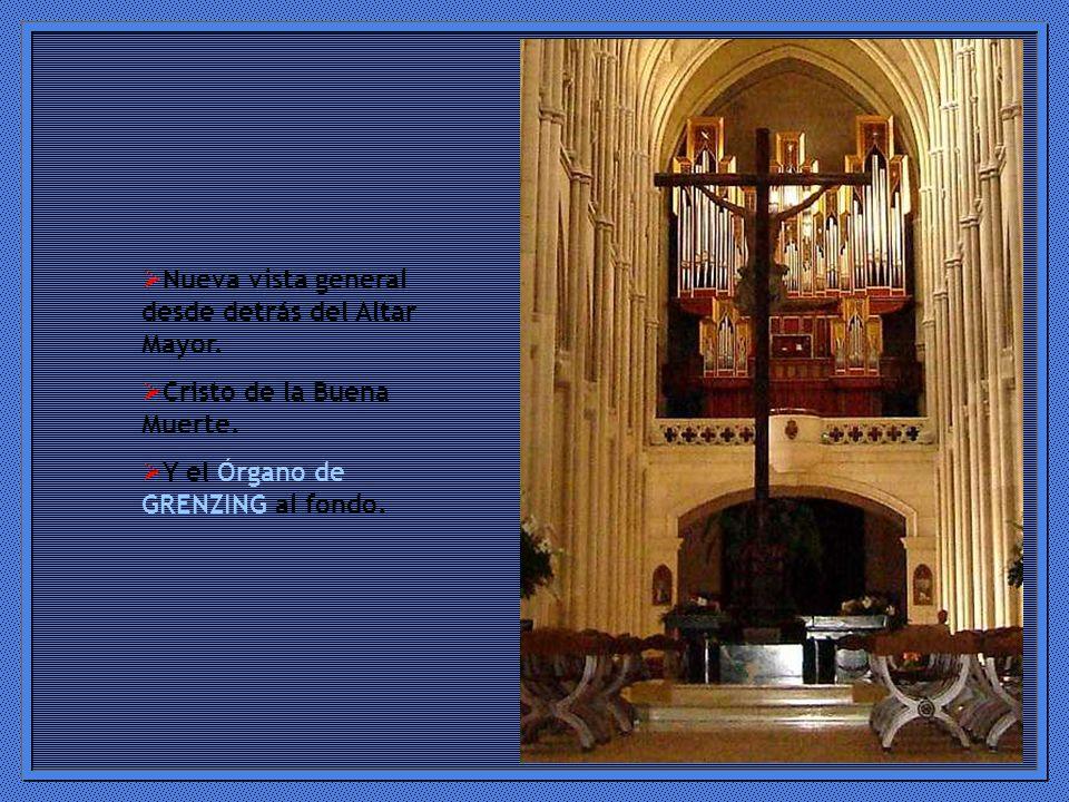 Nueva vista general desde detrás del Altar Mayor.