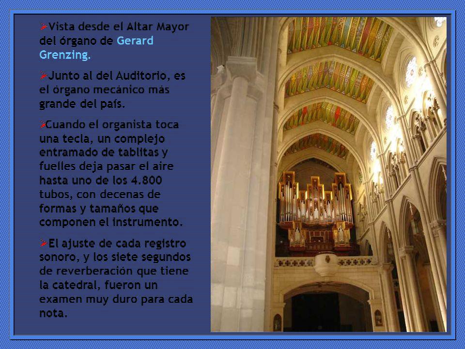 Vista desde el Altar Mayor del órgano de Gerard Grenzing.