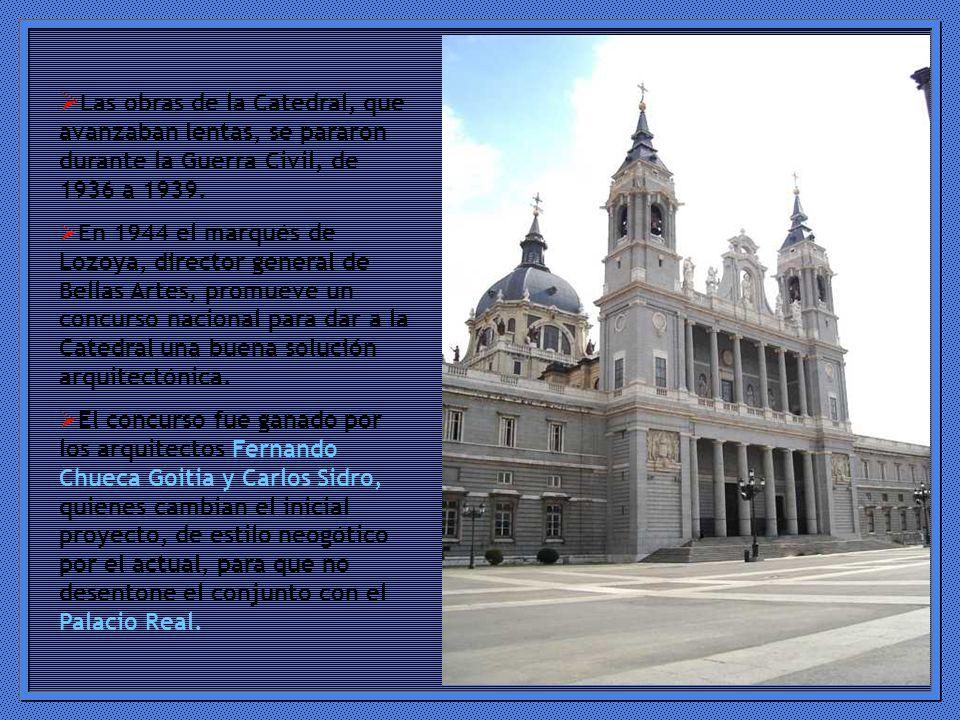 Las obras de la Catedral, que avanzaban lentas, se pararon durante la Guerra Civil, de 1936 a 1939.