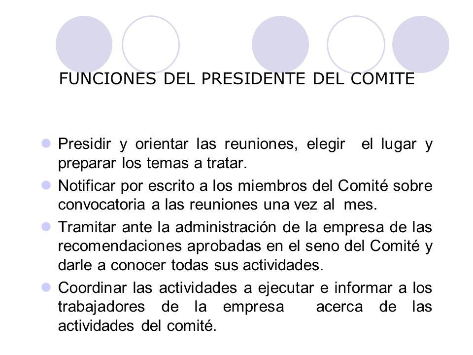 FUNCIONES DEL PRESIDENTE DEL COMITE