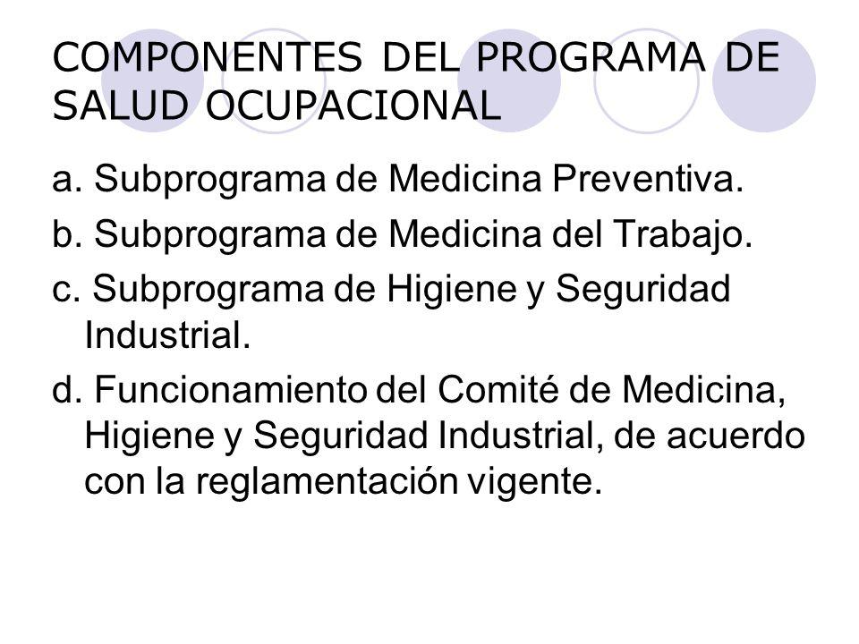COMPONENTES DEL PROGRAMA DE SALUD OCUPACIONAL