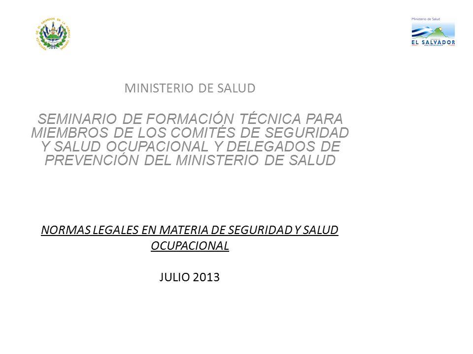 NORMAS LEGALES EN MATERIA DE SEGURIDAD Y SALUD OCUPACIONAL JULIO 2013