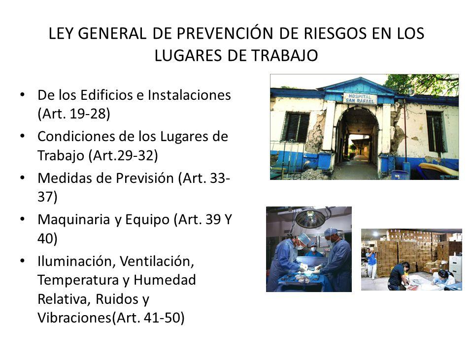 LEY GENERAL DE PREVENCIÓN DE RIESGOS EN LOS LUGARES DE TRABAJO