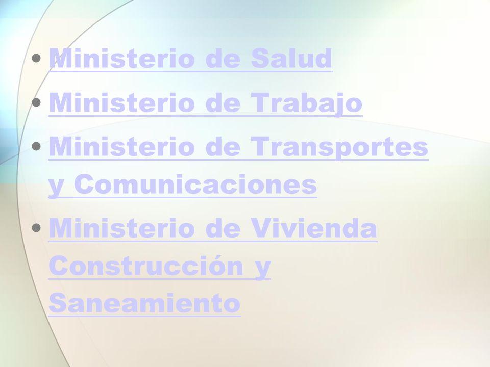 Ministerio de Salud Ministerio de Trabajo. Ministerio de Transportes y Comunicaciones.