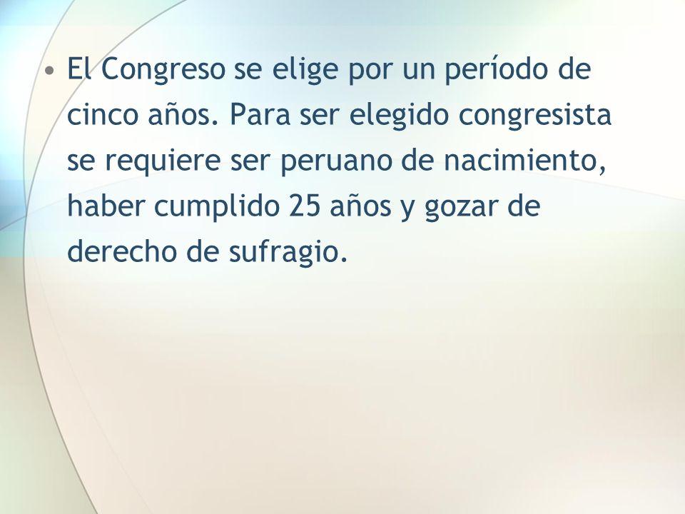 El Congreso se elige por un período de cinco años