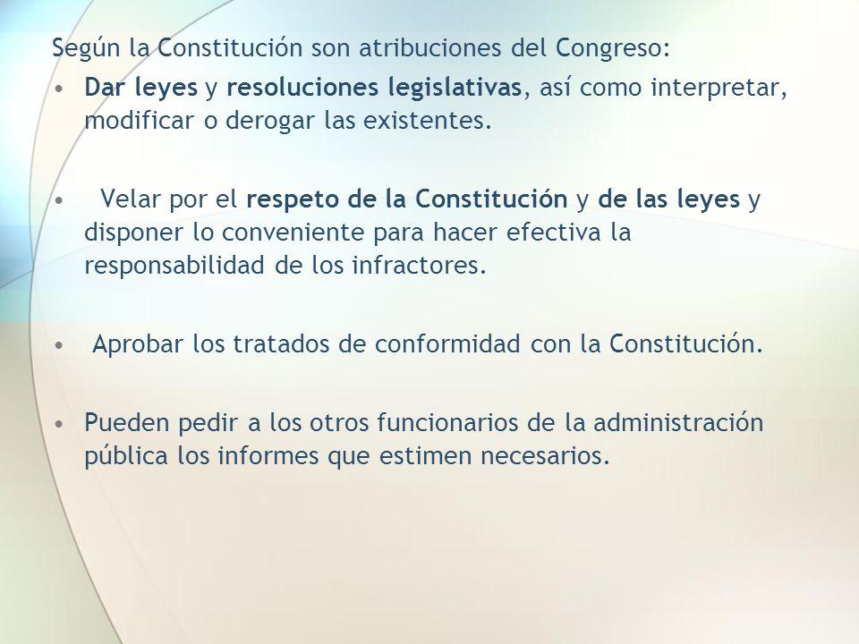 Según la Constitución son atribuciones del Congreso: