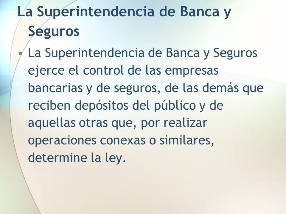 La Superintendencia de Banca y Seguros