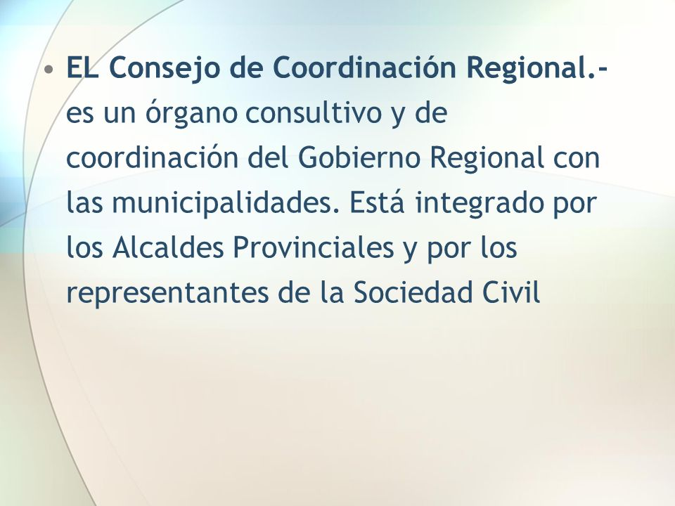 EL Consejo de Coordinación Regional