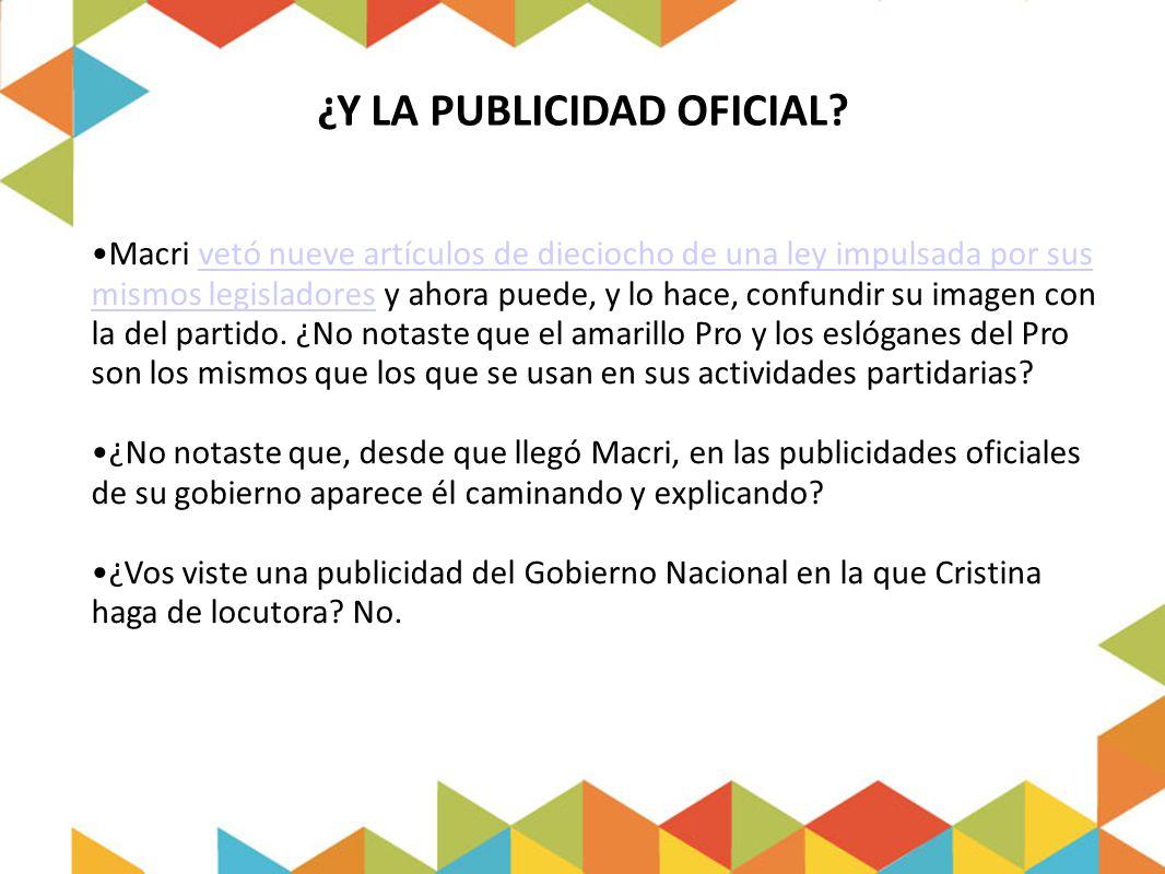 ¿Y LA PUBLICIDAD OFICIAL