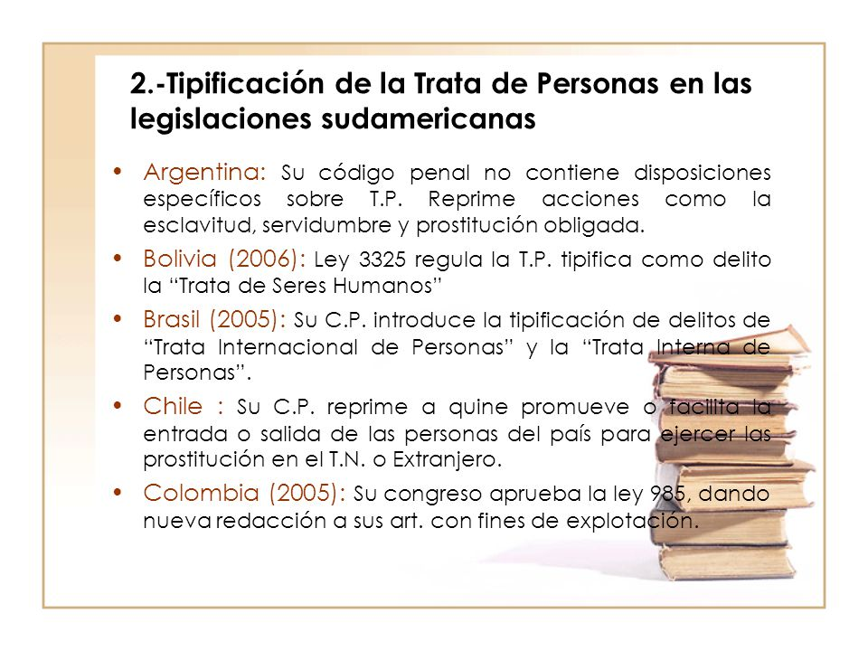 2.-Tipificación de la Trata de Personas en las legislaciones sudamericanas