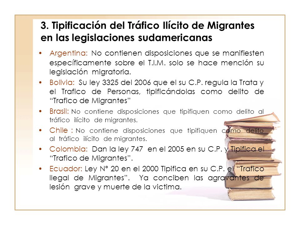 3. Tipificación del Tráfico Ilícito de Migrantes en las legislaciones sudamericanas