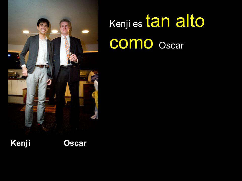 Kenji es tan alto como Oscar