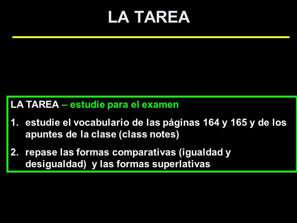 LA TAREA LA TAREA – estudie para el examen