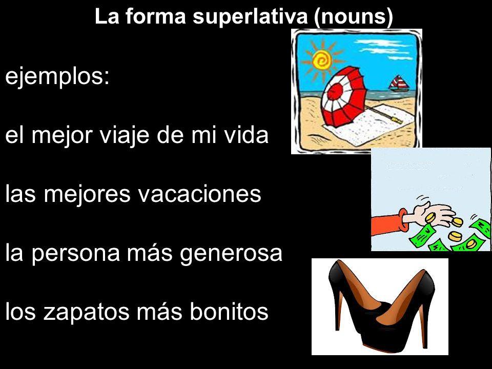 La forma superlativa (nouns)