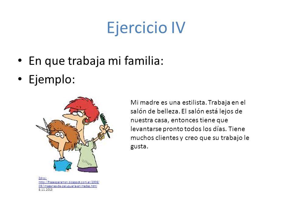 Ejercicio IV En que trabaja mi familia: Ejemplo: