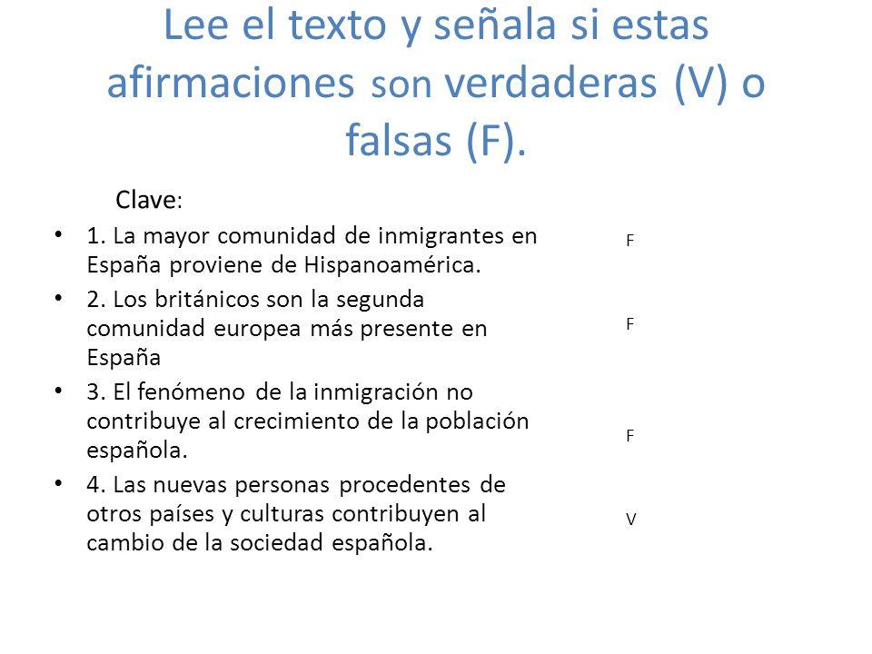 Lee el texto y señala si estas afirmaciones son verdaderas (V) o falsas (F).