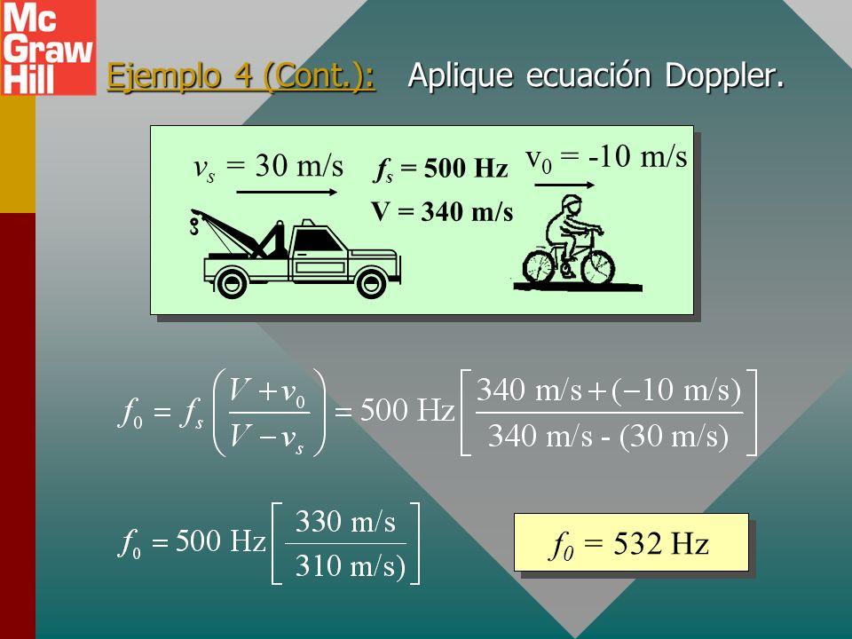 Ejemplo 4 (Cont.): Aplique ecuación Doppler.