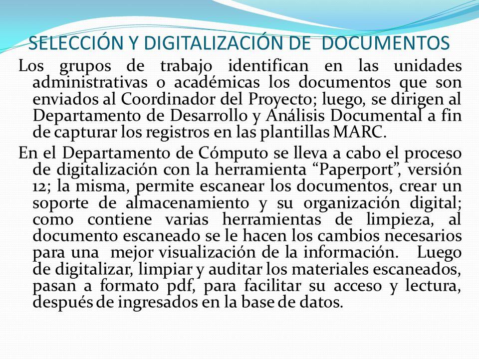 SELECCIÓN Y DIGITALIZACIÓN DE DOCUMENTOS