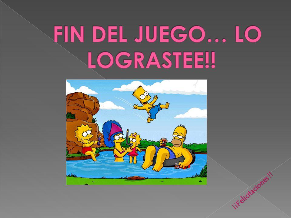 FIN DEL JUEGO… LO LOGRASTEE!!