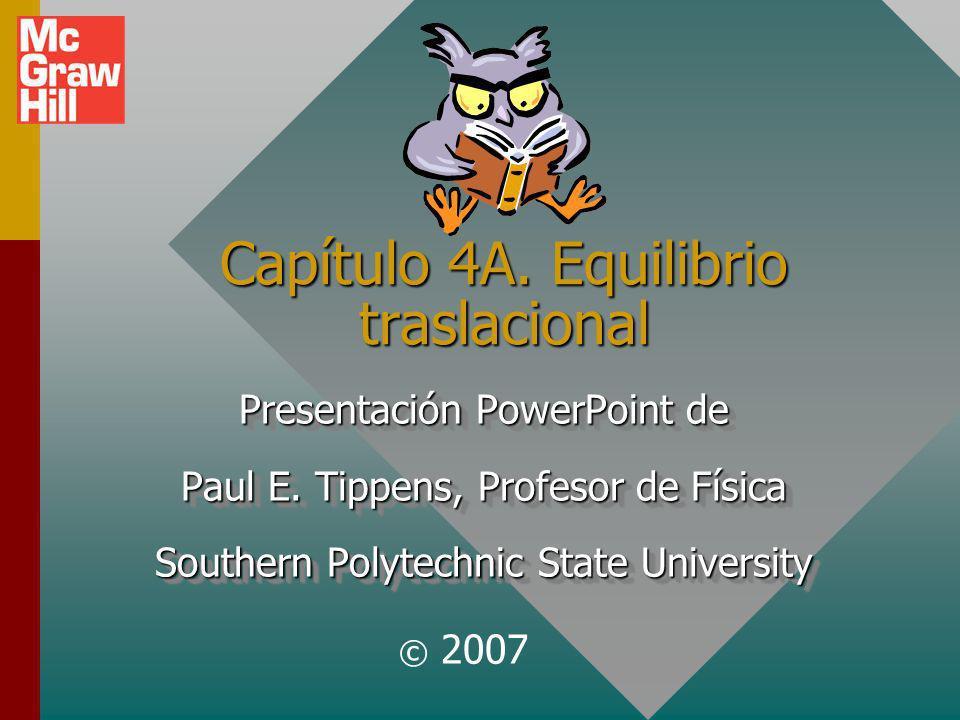 Capítulo 4A. Equilibrio traslacional