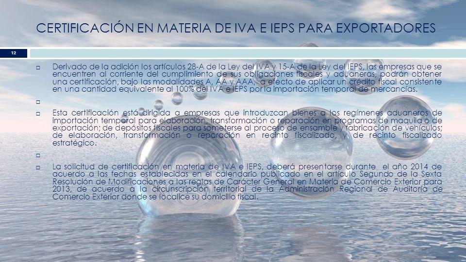 CERTIFICACIÓN EN MATERIA de IVA E IEPS PARA exportadores
