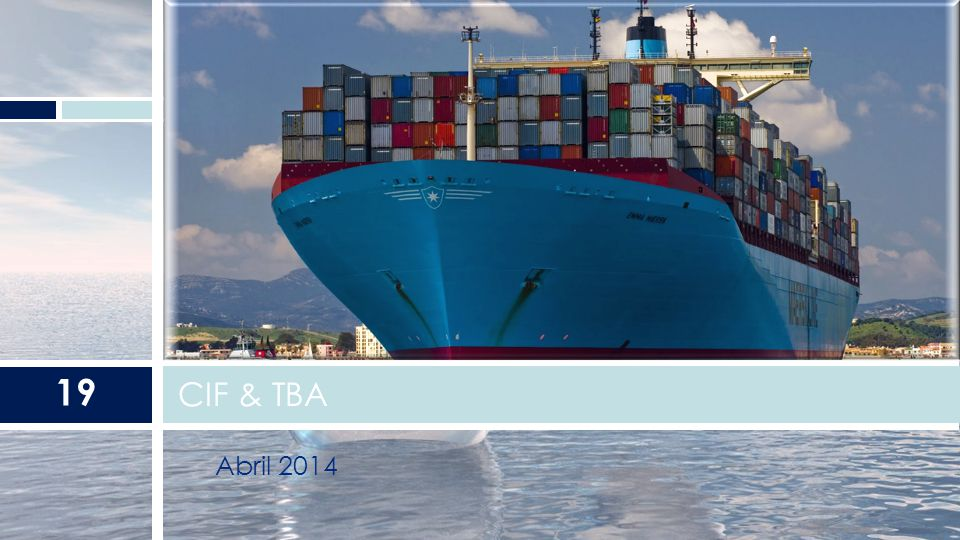 CIF & TBA Abril 2014