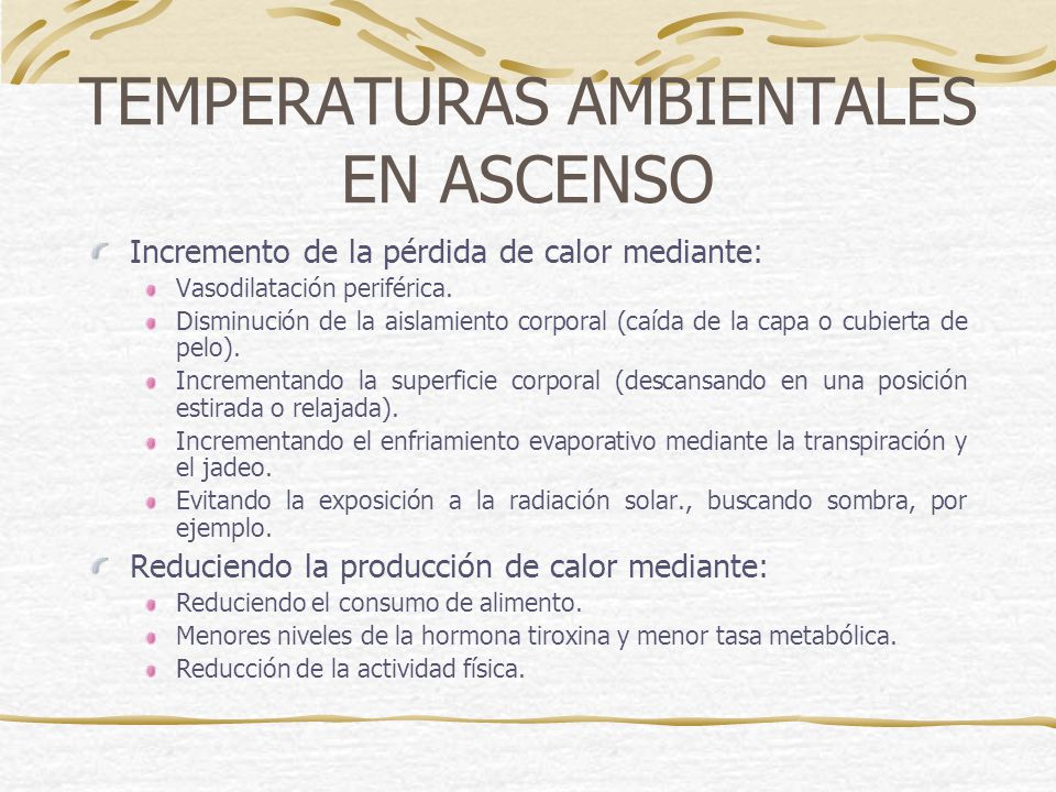 TEMPERATURAS AMBIENTALES EN ASCENSO