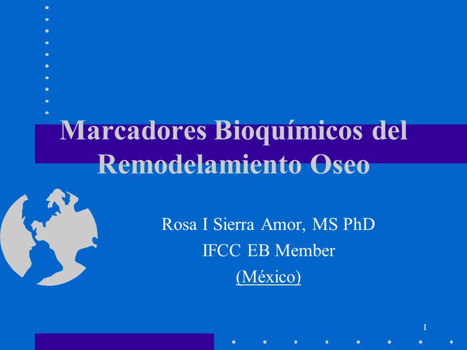 Marcadores Bioquímicos del Remodelamiento Oseo